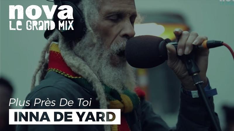 Inna De Yard Youthman Live Plus Près De Toi