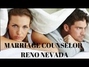 Marriage Counselor Reno Nevada - Marriage Counselor in Reno Nevada