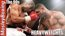 Riddick BOWE vs Tyrell BIGGS | HEAVYWEIGHTS Of The 90s
