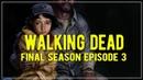 The Walking Dead: The Final Season Эпизод 3 - Сломанные игрушки