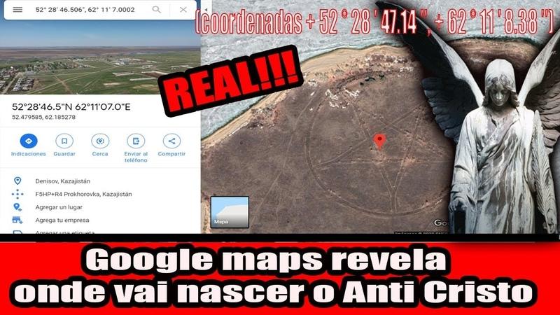 Google maps revela onde vai nascer o Anti Cristo