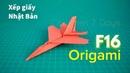 F16 Origami - How to make an F16 Jet Fighter Paper Plane | Hướng dẫn xếp Máy bay F16 bằng Giấy
