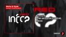 Metta Glyde Instant Gratification Extended Mix Infra RED