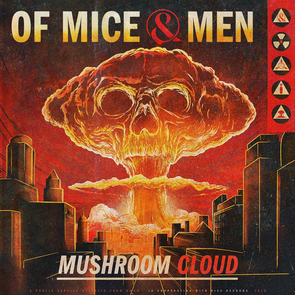 Of Mice & Men - Mushroom Cloud (Single)