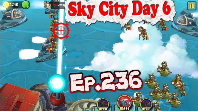 Plants vs. Zombies 2 (China) - One Gun Guard level - Sky City Day 6 (Ep.236)