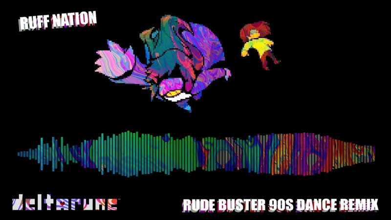 Deltarune Rude Buster (Ruff Nation 90s Rave house remix)