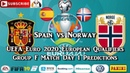 Spain vs Norway UEFA Euro 2020 European Championship Qualifiers Group F Predictions FIFA 19