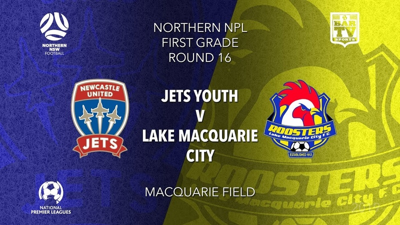 2019 NPL Northern FFA Cup Round 16 1st Grade Newcastle Jets Youth v Lake Macquarie City FC