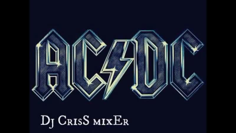 AC_DC Electro remix (DJCriSs Edit) ( 360 X 480 ).mp4