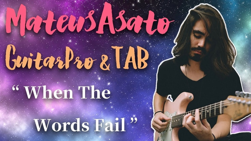 [TAB] When The Words Fail - Mateus Asato