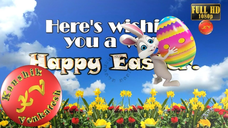 Happy Easter 2019,Wishes,Whatsapp Video,Greetings,Animation,Messages,Quotes,Latest,Status,Download