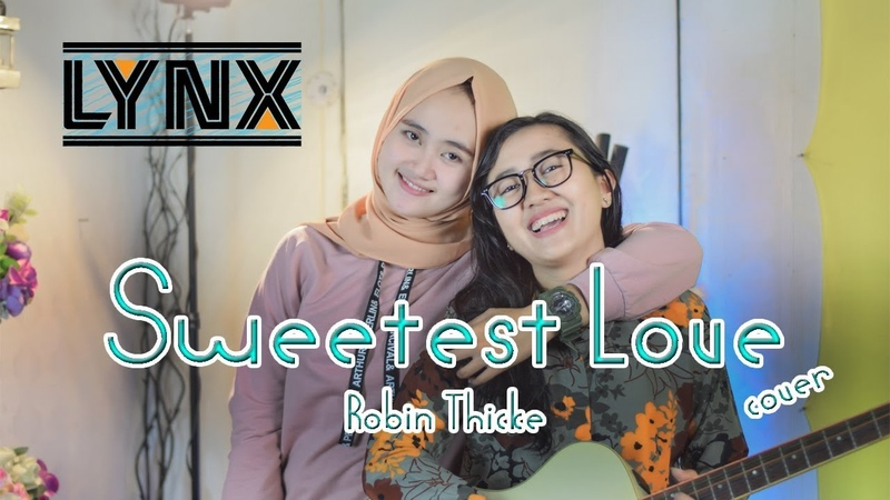 The Sweetest Love Robin Thicke LYNX Cover