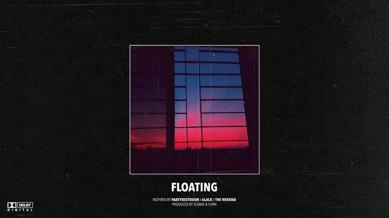 (FREE) PARTYNEXTDOOR x 6LACK Type Beat – Floating | Slow RB Instrumental 2019
