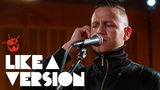 Hilltop Hoods cover Red Hot Chili Peppers 'Can't Stop' for Like A Version