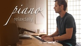 Calm Piano Music - focus, meditate, heal, relax, enjoy #1809