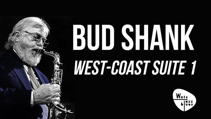 Bud Shank West Coast Suite