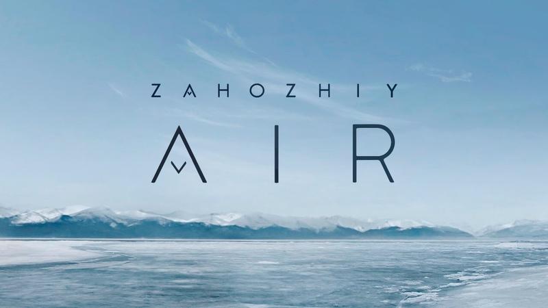 Zahozhiy - Air
