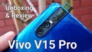 Vivo V15 Pro 6GB RAM 128GB ROM 3 700mAh Unboxing Review Specifications First Look Price Buy