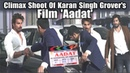 Karan Singh Grover's Film Aadat Climax Scene Leaked | Bhushan Patel