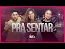 Pra Sentar MC Mirella e MC Zaac FitDance TV Coreografia Dance Video