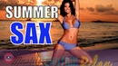 Sax Chill Best Smooth Jazz Saxophone Sensual Soft Relax Music