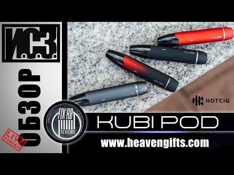 И С З №19 ОБЗОР KUBI POD Starter Kit by Hotcig 26 05 19 21 30 MCK