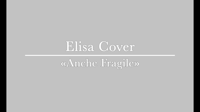 Elisa Anche Fragile Cover by Anastasia Bruno 2019
