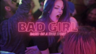Things That Need To Be Fixed - Bad Girl (Official Video)