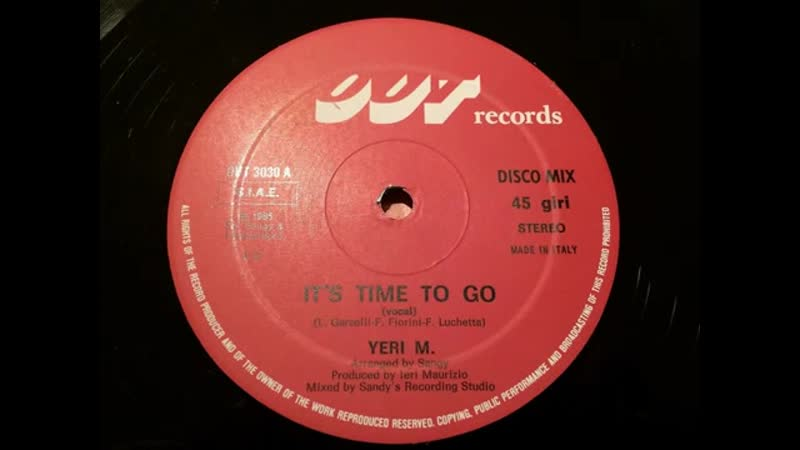 Yeri M. - Its Time To Go (Vocal Version) 1985