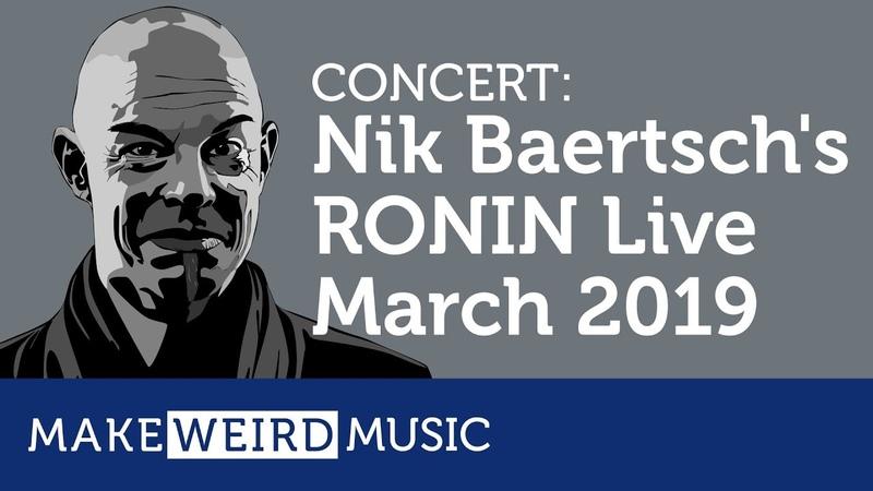 Nik Bärtschs RONIN live March 2019 [Concert]