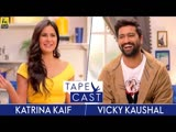 Katrina Kaif and Vicky Kaushal _ TapeCast Season 2 _ Episode 6 русс. суб.