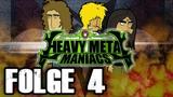 Heavy Metal Maniacs - Folge 4 Ein Leben ohne Metal