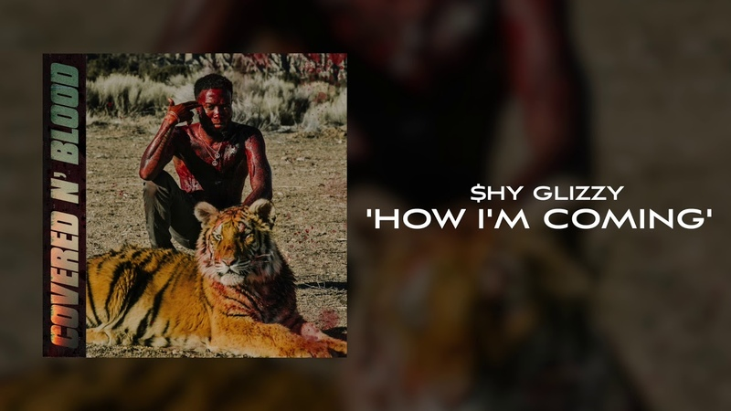 Shy Glizzy - How I'm Coming [Official Audio]