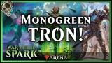 Monogreen Standard Tron! - An Explosive Green Deck Magic the Gathering Arena