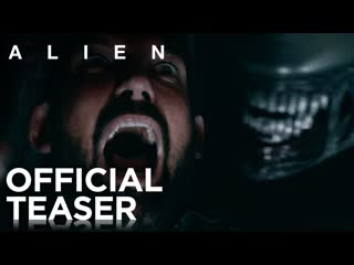 Alien — 40th Anniversary Shorts — Official Teaser