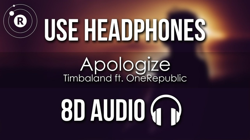 Timbaland ft. OneRepublic - Apologize (8D AUDIO)