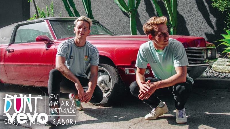 BUNT. - Cuba (Tiene SaborAudio) ft. Omara Portuondo