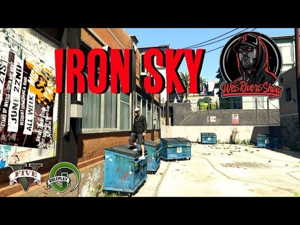 GTA5 | IRON SKY on RedAge [Black] | WES RIVERS SHOW