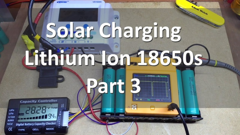 Solar Charging Lithium Ion 18650s - Part 3, The Results - 12v Solar Shed