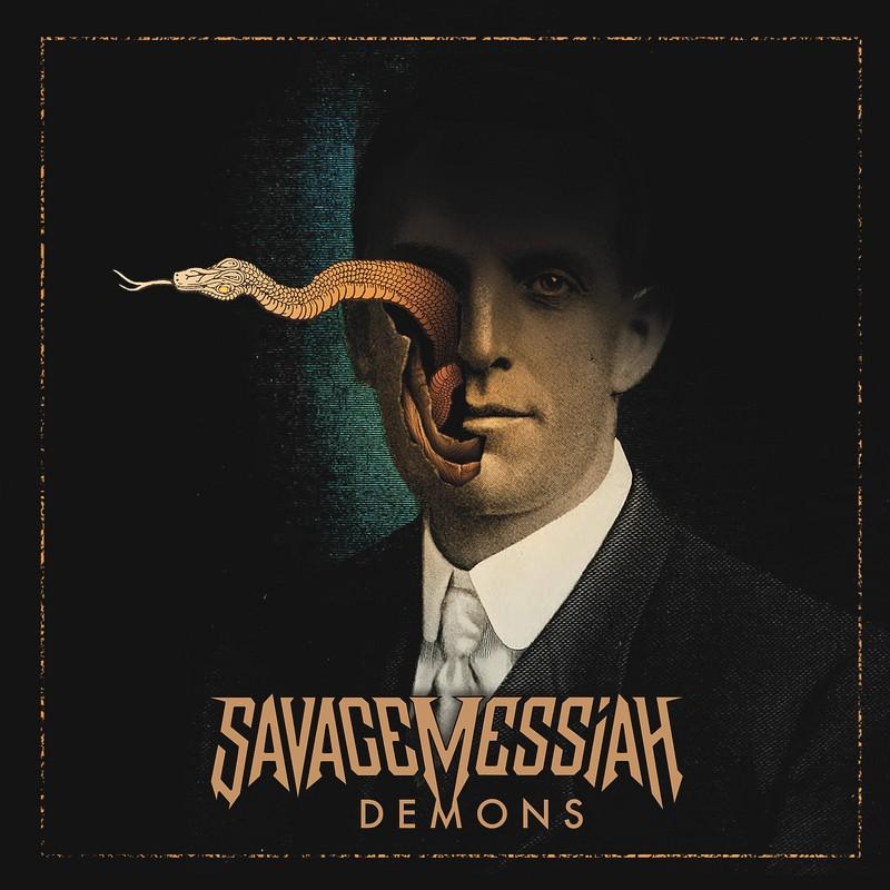 Savage Messiah - Demons