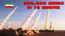500,000-Missiles in 10 Minutes Iran says its ballistic-missile program will continue to build