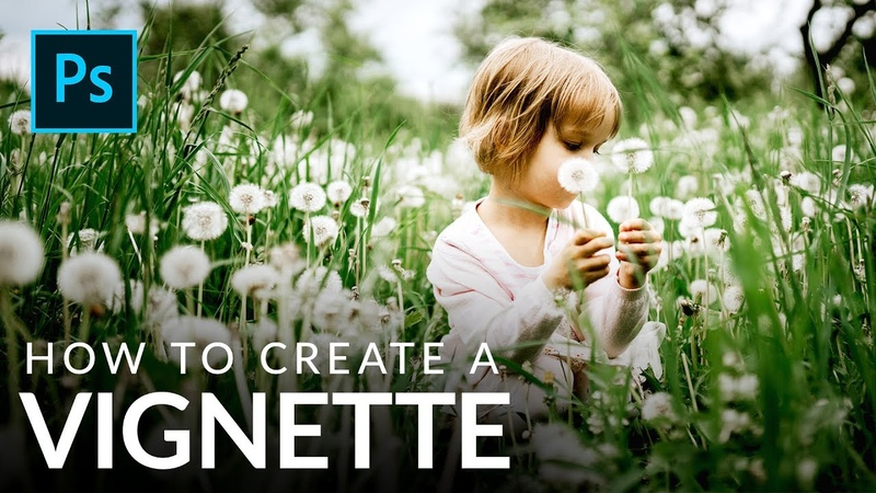 How to Create a Vignette in Photoshop