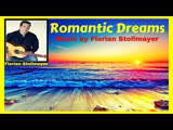 Romantic Dreams # Relaxation Music # Study Music # Meditation Music # Classical Guitar by Florian Stollmayer