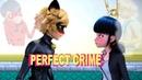 клип ЛедиБаг|PERFECT CRIME|ИДЕАЛЬНОЕ ПРЕСТУПЛЕНИЕ|Минни LIFE