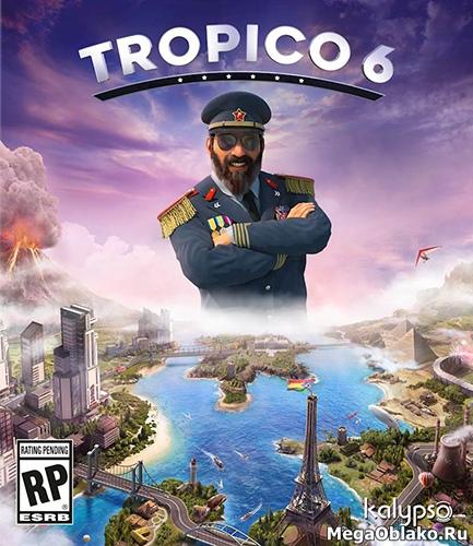 Tropico 6 - El Prez Edition [v 1.05 rev 101048] (2019) PC | Repack от xatab