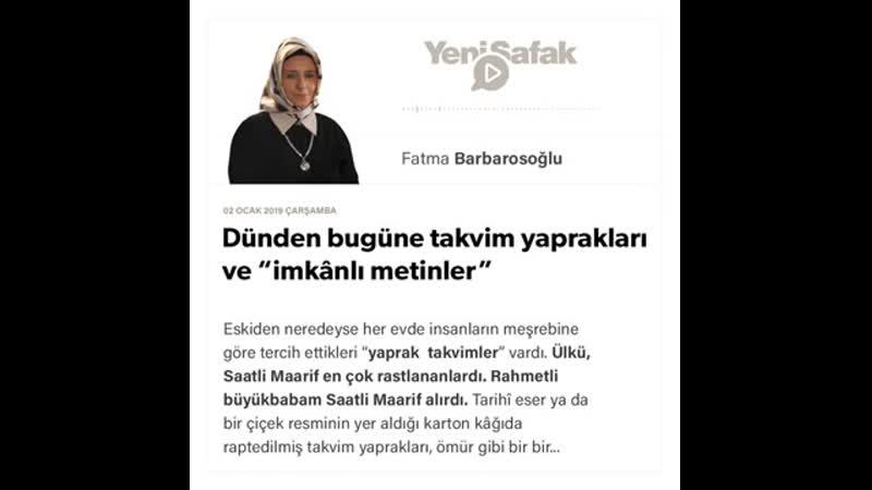 """Fatma Barbarosoğlu - Dünden bugüne takvim yaprakları ve """"imkânlı metinler"""" - 02.01.2019"""