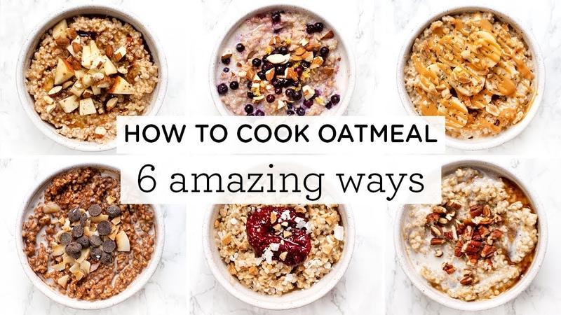 HOW TO COOK OATMEAL ‣‣ 6 Amazing Steel Cut Oatmeal Recipes