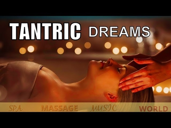 TANTRIC RELAXING MUSIC ,HEALING STRESS RELIEF MUSIC, SPA MEDITATION SLEEP MUSIC, BACKGROUND MUSIC