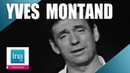 Yves Montand Bella ciao | Archive INA