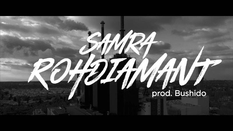 Samra Rohdiamant prod Bushido